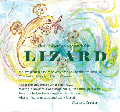 lola the lizard and friends books the indigo and the lizard by dinaz irani