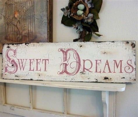 sweet dreams shabby cottage french chic chippy signs vintage style 32