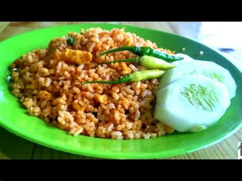 youtube membuat nasi goreng enak cara membuat nasi goreng simple enak ala anak kos youtube