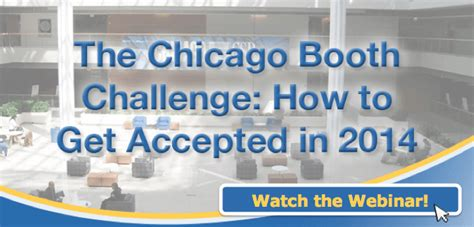 Chicago Booth Mba Deadline 2014 by The 4 To A Booth Acceptance