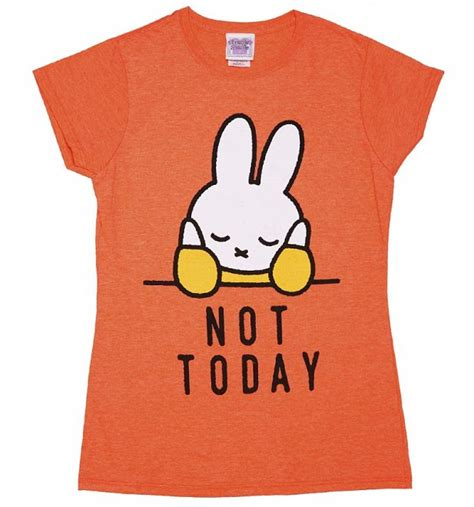women s miffy not today slogan t shirt
