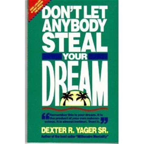 don t be a books don t let anybody your by r yager sr