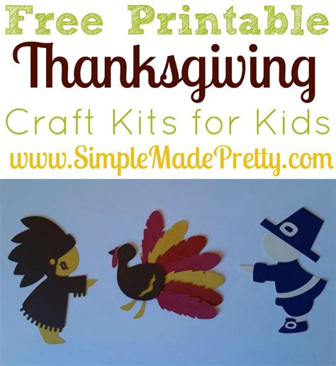 printable thanksgiving crafts for free printable thanksgiving craft kits for simple