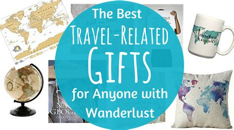 Great Gifts For A With Wanderlust the best travel related gifts for anyone with wanderlust