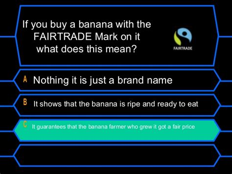 what does it to be a who wants to be a fairtrade millionaire