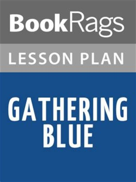gathering blue book report free gathering blue study guidefree gathering blue study
