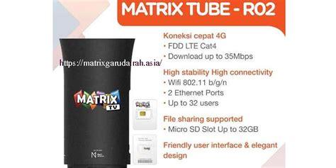 Harga Matrix Wifi matrix tv hadirkan layanan 4g lte info pay tv