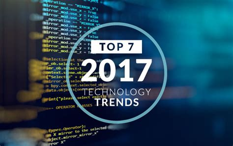 top green tech trends in 2017 the top technology trends for 2017 dragon information