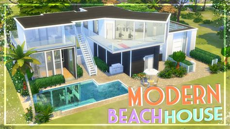 Build House Plans by The Sims 4 Speed Build Modern Beach House Youtube