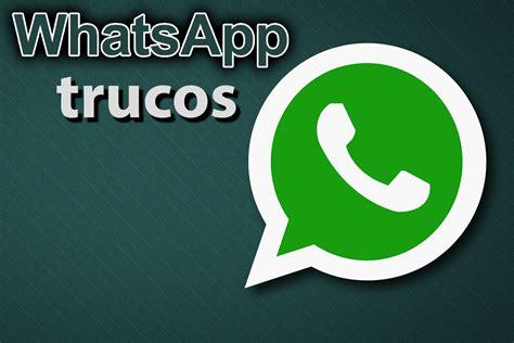 tutorial trucos whatsapp trucos para whatsapp letra negrita cursiva monospace y
