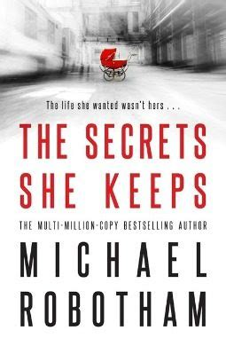 book review the secrets she keeps by michael robotham