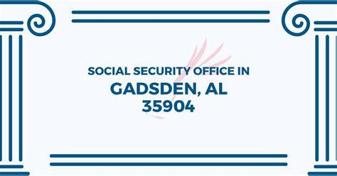 Gadsden Social Security Office social security office in gadsden alabama 35904 get