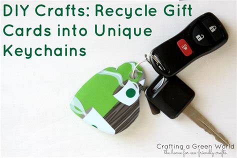 Recycle Gift Cards - diy crafts recycle gift cards into unique keychains crafting a green world