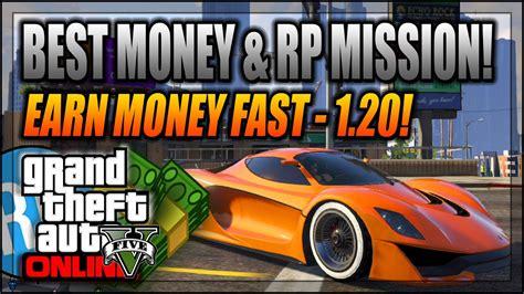 Gta 5 Online Best Mission To Make Money - gta 5 online best money rp mission after patch 1 20 gta 5 next gen xbox one