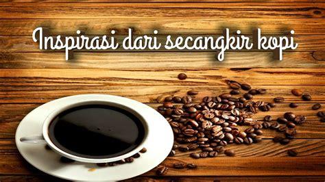 kata kata kopi inspirasi hidup