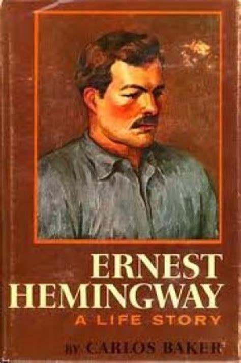biography of ernest hemingway book ernest hemingway a life story by carlos baker abebooks
