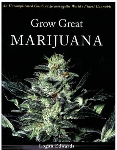 worldwide indoor marijuana grow guide the best and easy way denver ride the top 10 all time best books on cannabis revolution