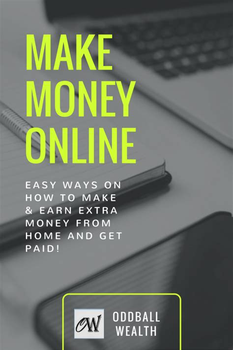 Make Extra Money Online Free - extra income how to make money online and get paid oddball wealth