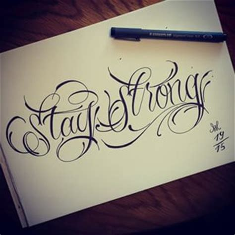 tattoo lettering stay strong google search tattoos