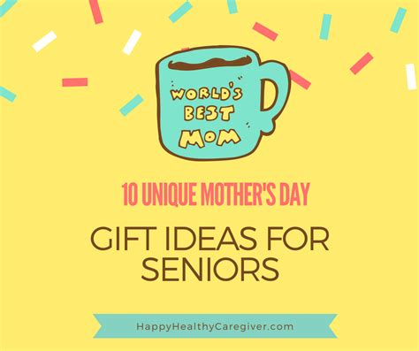s day present ideas for 10 unique s day gift ideas for seniors