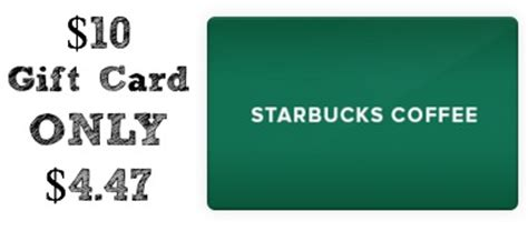 Starbuck Gift Card Discount - discounted starbucks gift card 10 gift card only 4 47