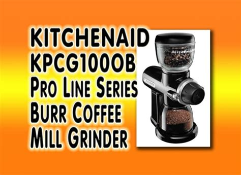 kitchenaid kpcg100ob pro line series burr coffee mill