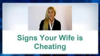 clear signs your wife is cheating how to tell if she s