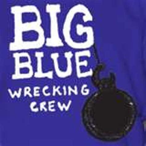 Big Blue by Big Blue Wrecking Crew