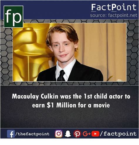 Macaulay Culkin Memes - fp factpoint source factpointnet macaulay culkin was the 1st child actor to earn 1 million for