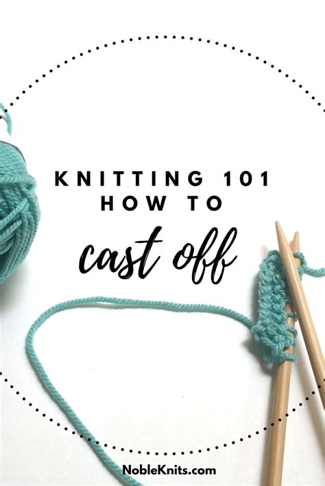 how do you bind in knitting knitting how to bind nobleknits
