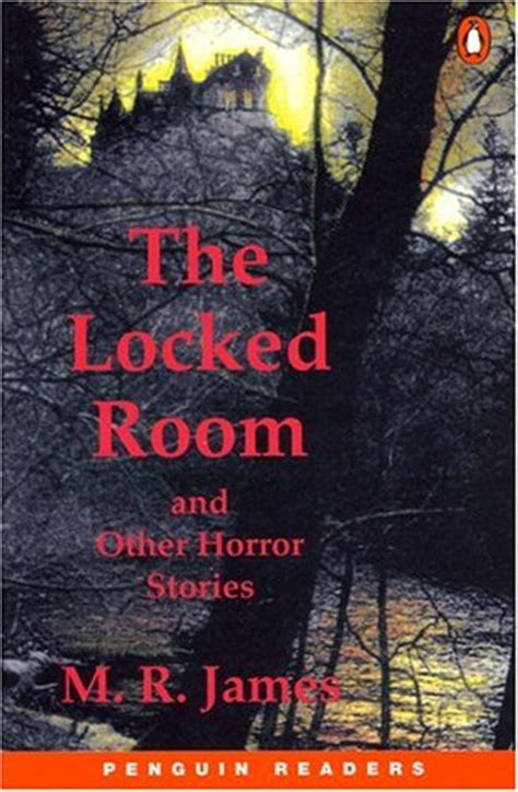 in a room and other scary stories the locked room and other horror stories by louise