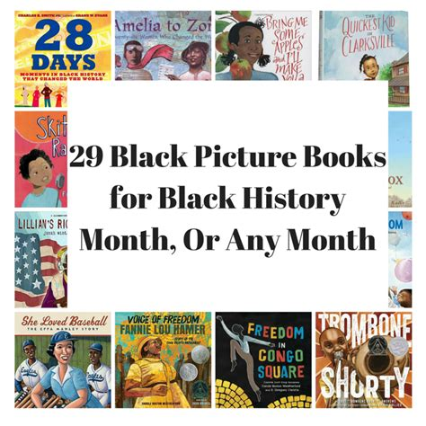 picture book month 29 black picture books for black history month or any