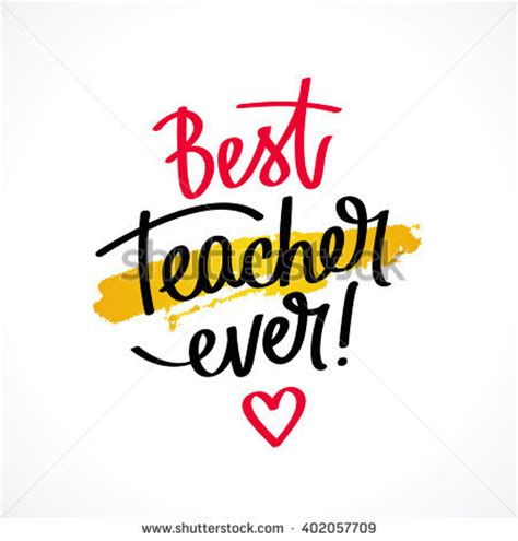 Best Teacher Gift Cards - best teacher ever fashionable calligraphy excellent stock vector 402057709 shutterstock