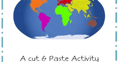 continents cut  paste discovering homeschool