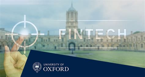 How Is It To Get Into Oxford Mba by Oxford Is A Move To Get Into Fintech