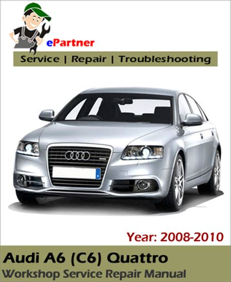 service and repair manuals 2010 audi r8 user handbook audi a6 c6 quattro service repair manual 2008 2010 automotive service repair manual