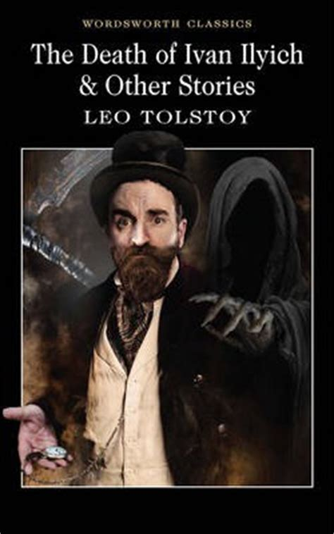 themes in tolstoy s short stories the death of ivan ilyich and other stories leo tolstoy