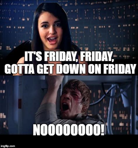 Rebecca Black Meme Generator - just thought of this you re welcome imgflip