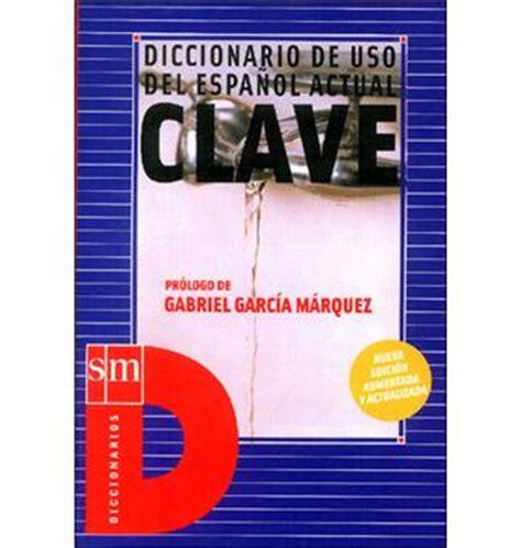 clave diccionario de clave diccionario de uso del espanol actual edition unilingue broch 233 clave achat livre