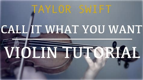 taylor swift call it what you want piano chords taylor swift call it what you want easy violin