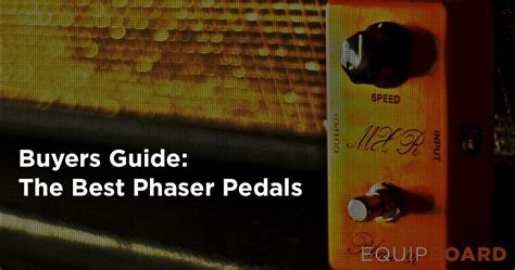 best phaser pedal 5 best phaser pedals 2018 top picks and reviews equipboard 174