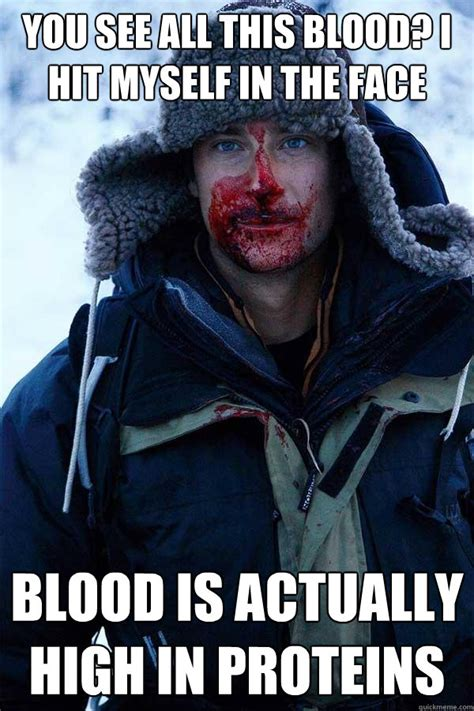 Bear Grylls Blood Meme - bear grylls memes quickmeme