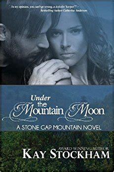 beneath the mountain a novel books the mountain moon a gap mountain novel