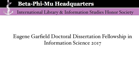 dissertation scholarships eugene garfield doctoral dissertation fellowship in armacad