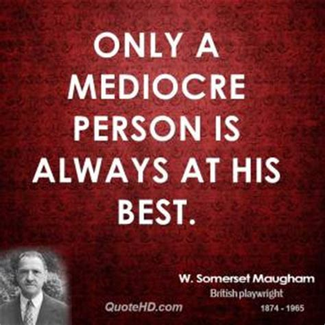 Best Of The Mediocre 2 by Mediocre Quotes Page 2 Quotehd
