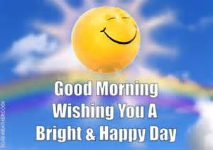 morning wishing you a bright and happy day pictures photos and images for