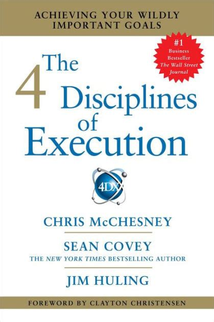 the 4 disciplines of execution achieving your wildly important goals by mcchesney sean