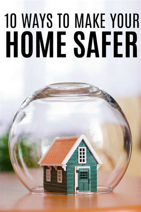 7 Methods To Make Your Home Safer by 10 Ways To Make Your Home Safer Simply Stacie