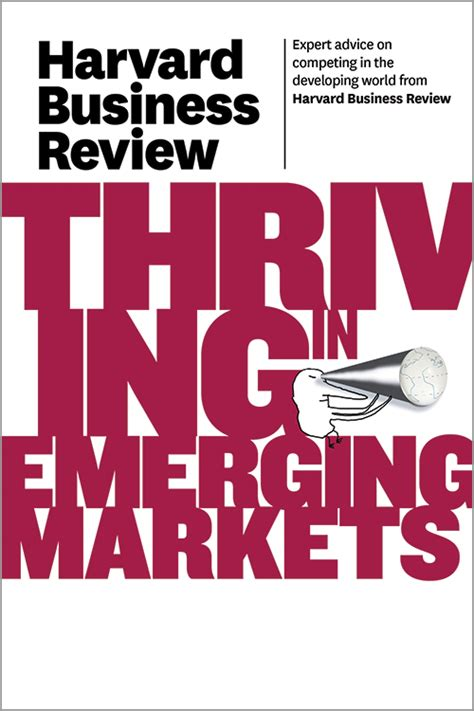 Harvard Mba Textbooks Pdf by Harvard Business Review On Thriving In Emerging Markets