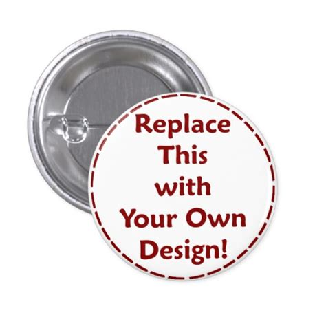 Create Your Own Personalized Custom - create your own custom personalized button zazzle